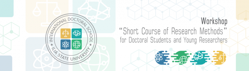 """WORKSHOP """"SHORT COURSE OF RESEARCH METHODS"""" FOR DOCTORAL STUDENTS AND YOUNG RESEARCHERS"""