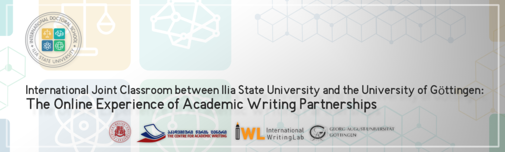 International Joint Classroom between Ilia State University and the University of Göttingen: The Online Experience of Academic Writing Partnership